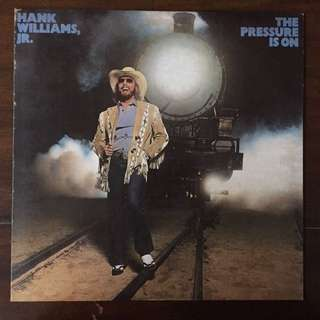 Hank Williams Jr. - The Pressure Is On - LP Vinyl - Elektra 1981 - Piringan Hitam