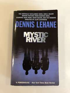 Dennis Lehane - Mystic River