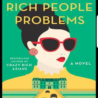 Rich People Problems (Kevin Kwan) - PDF or Epub version available @ $1 ONLY! ($1.50 for BOTH FORMATS! CHEAPEST ON CAROUSELL!)