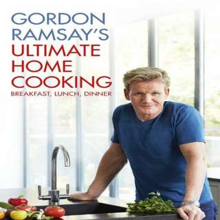 GORDON RAMSAY'S ULTIMATE HOME COOKING [eBook]