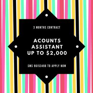 Accounts Assistant | Up to $2,000 | 3 months