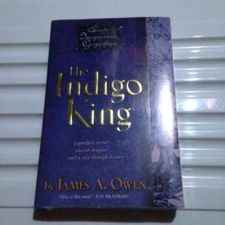 The Indigo King by James Owen