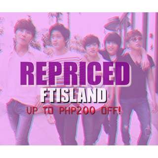 ALL FTISLAND ITEMS REPRICED!