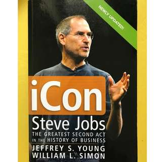 iCon Steve Jobs - The Greatest Second Act in the History of Business
