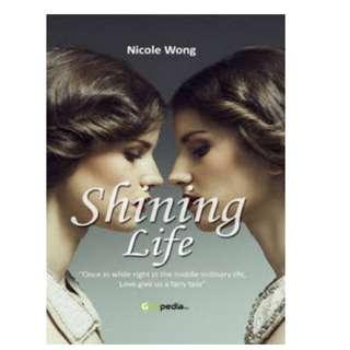 Ebook Shining Life - Nicole Sailanny