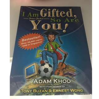 I Am Gifted, So Are You!: Adam Khoo