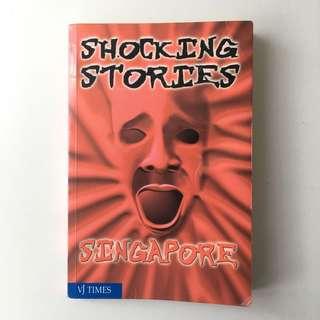 Shocking Stories in Singapore Book