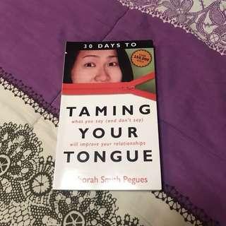 Taming Your Tongue