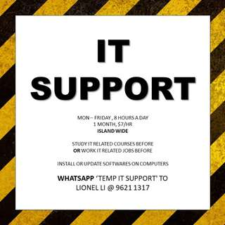 1 month IT Support // study or work IT before okay!