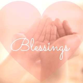 BLESSINGS ❤️