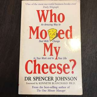 Who Move My Cheese?