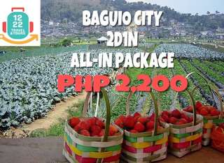 Baguio City Tour 2D1N ALL IN PACKAGE