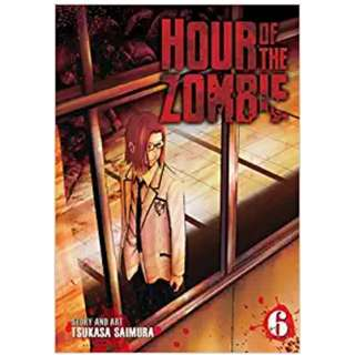 Hour of the Zombie Vol.6