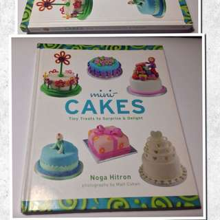 MINI-CAKES:TINY TREATS  TO SURPRISE & DELIGHT BY NOGA HITRON