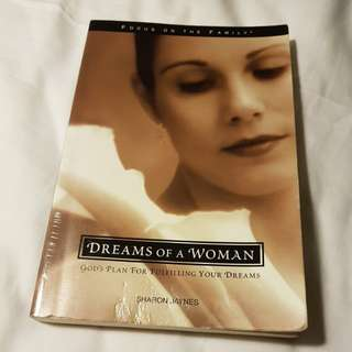 Dreams of a woman - God's plan for fulfilling your dreams