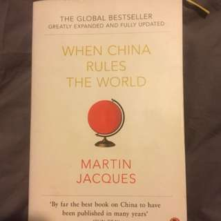 Book - When China Rules the World by Martin Jacques