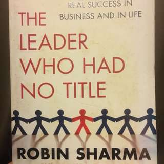 Book - The Leader Who Had No Title by Robin Sharma