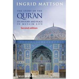 The Story of the Qur_an Its History and Place in Muslim Life 2nd edition