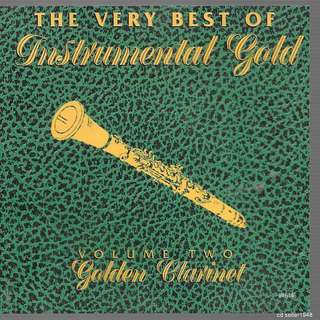 MY CD - GOLDEN CLARINETVOL.2 - THE VERY BEST OF INSTRUMENTAL GOLD/FREE DELIVERY BY SINGPOST (W6D)