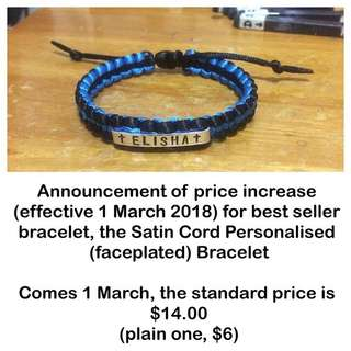 Satin Cord Personalised (faceplated) Bracelet - Notice of impending price increase [ handmade uncle.anthony uncle anthony uac]