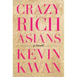 Crazy Rich Asians (Kevin Kwan)