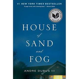 House of Sand and Fog (Andre Dubus III)