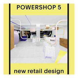 New Powershop 5: New Retail Design Interior Design Architecture Or make an offer