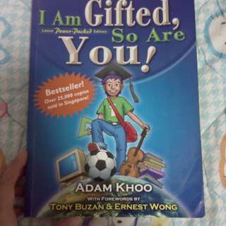 I am gifted so are you by adam khoo