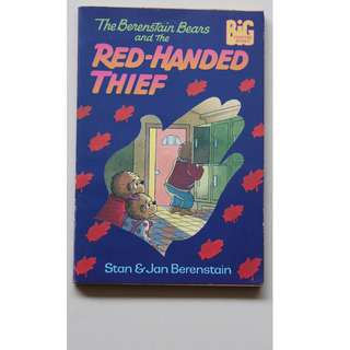 Children's Books : The Berenstain Bears and the Red-Handed Thief