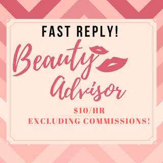 Beauty Advisors Needed! (Islandwide) Up to $10/hr