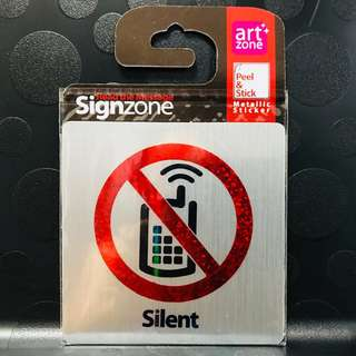 "Signage Metallic Sticker : ""SILENT"""