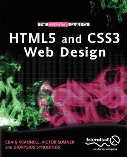 HTML5 and CSS3 Craig Grannell Victor Sumner Dionysios Synodinos