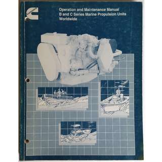 Cummins Bulletin 3666022-03, Operation and Maintenance Manual B and C Series Marine Propulsion Unit