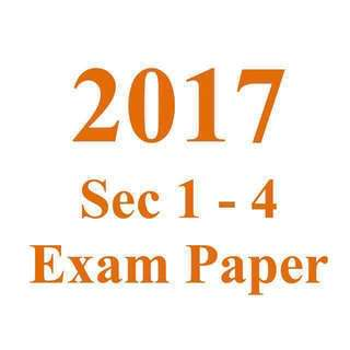 2017 Sec 1 Sec 2 Sec 3 Sec 4 Exam Papers / Test Papers / Top School Papers for Express Normal Academic NA Normal Technical NT secondary school papers / exam papers / prelim paper