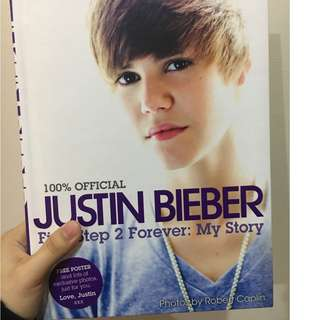 Justin Bieber First Step 2 Forever:My Story