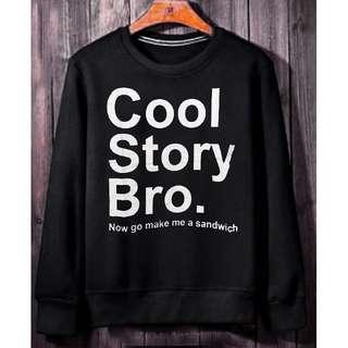 Sweater  cool story bro dk