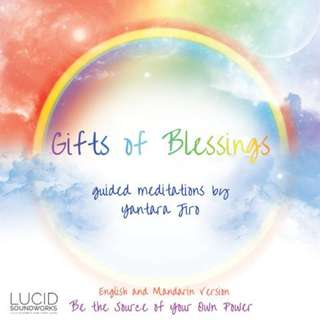 Gifts of Blessings Guided Meditation by Yantara Jiro