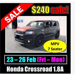 $240 Honda Crossroad 23-26 Feb Weekend Sale