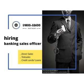 Banking sales officer (Direct/ Telesales)