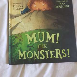Mum! The MONSTERS!