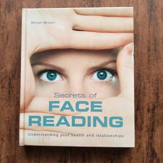 The Secrets of Face Reading: Understanding Your Health and Relationships