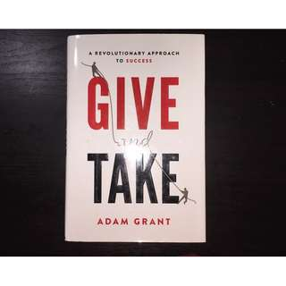 Give and Take Why Helping Others Drives Our Success Adam M. Grant Hardcover Like New