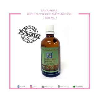 TANAMERA : GREEN COFFEE MASSAGE OIL