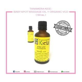 TANAMERA KIDZ : BABY SPOT MASSAGE OIL + ORGANIC VCO