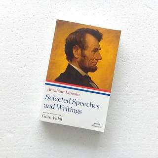 Selected Speeches and Writings by Abraham Lincoln