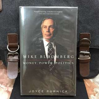 《New Book Condition + Biography Of Former New York City Mayor Michael Bloomberg》Joyce Purnick - MIKE BLOOMBERG : Money, Power, Politics