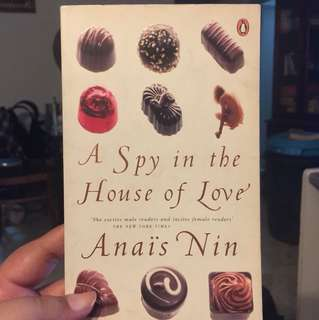 A Spy in the House of Love by Anaïs Nin