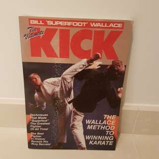 The Ultimate Kick by Bill Superfoot Wallace