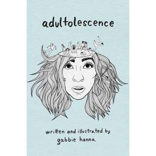 Adultolescence by Gabbie Hanna