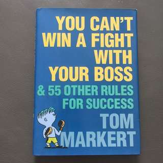 You can't win a fight with your boss *